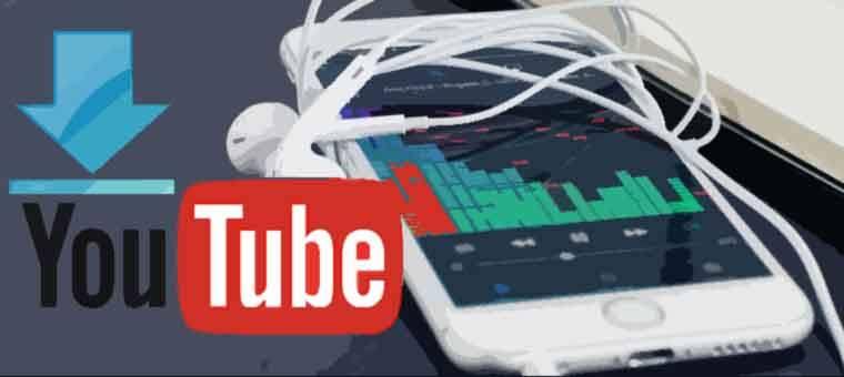 5 Apps para Descargar desde YouTube Música y Videos