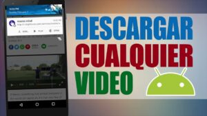 TOP 10 Mejores Aplicaciones para Descargar Videos en Android