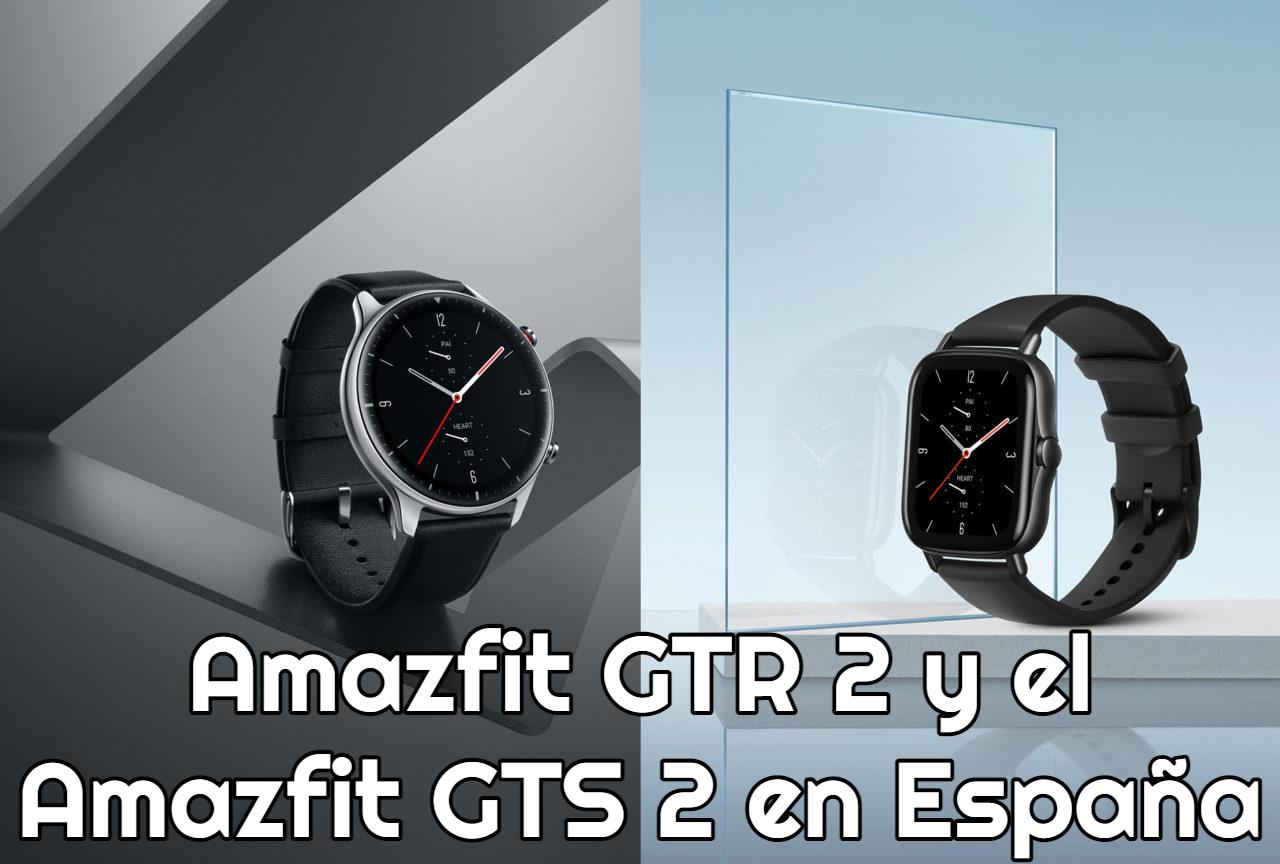 Amazfit GTR 2 y el Amazfit GTS 2 en España