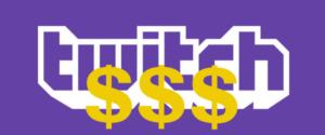 como ganar dinero con twitch