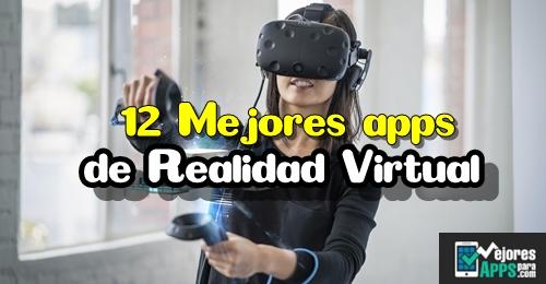 12 mejores apps de realidad virtual