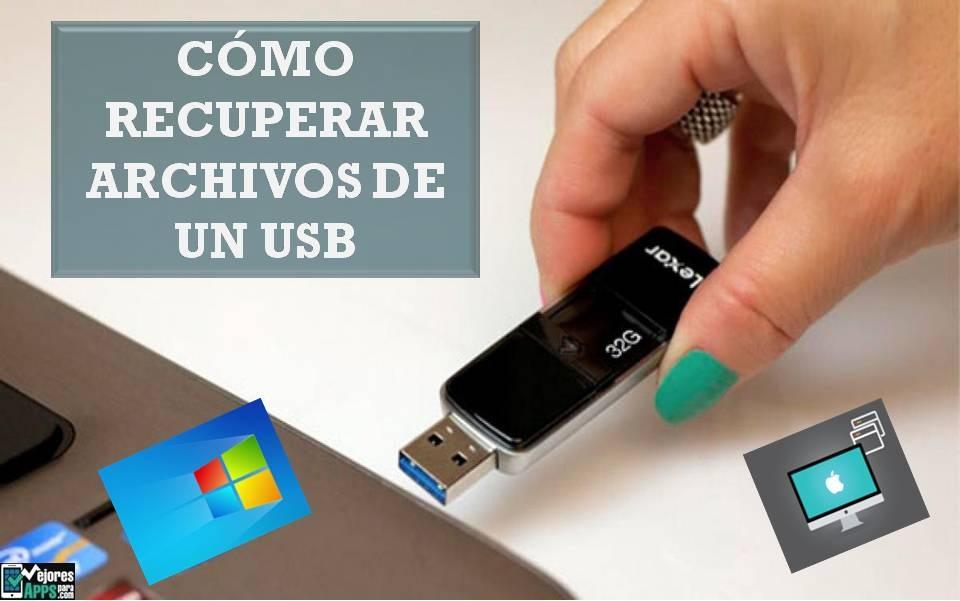Cómo Recuperar Archivos de un USB