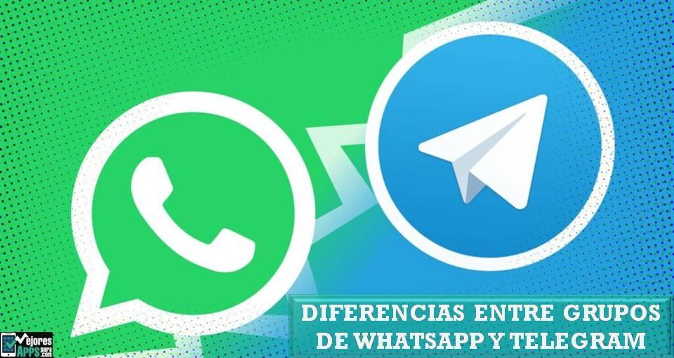 Cuales son las Diferencias entre Grupos de WhatsApp y Telegram