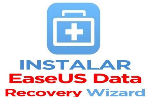 Descargar e Instalar EaseUS Data Recovery Wizard Free