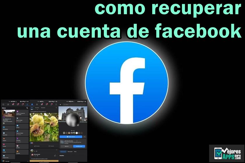 como recuperar una cuenta de facebook