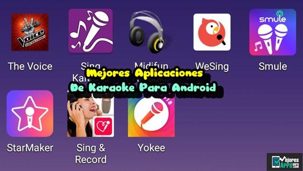 Mejores Aplicaciones De Karaoke Para Android
