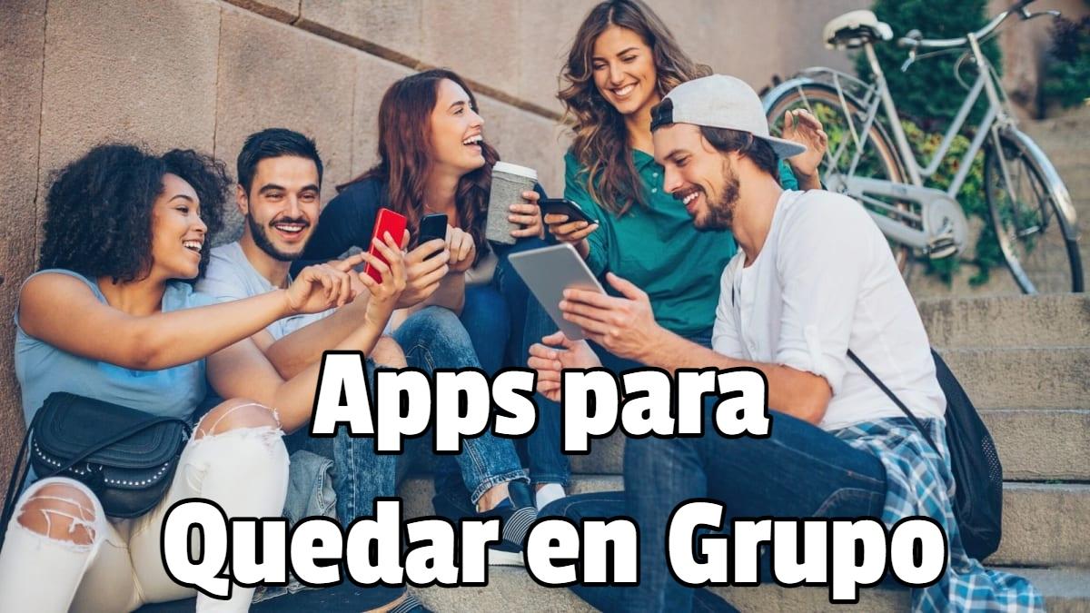 Apps para Quedar en Grupo