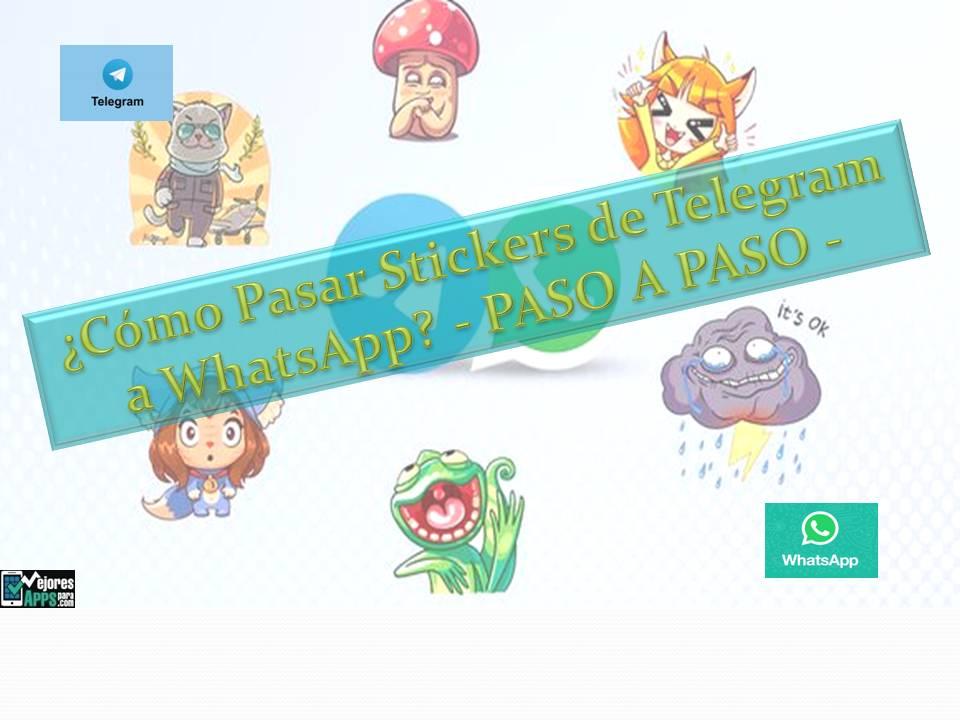 Cómo Pasar Stickers de Telegram a WhatsApp