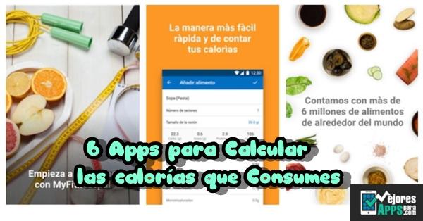 6 Apps para Calcular las calorías que Consumes